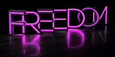 Freedom Leuchtschrift